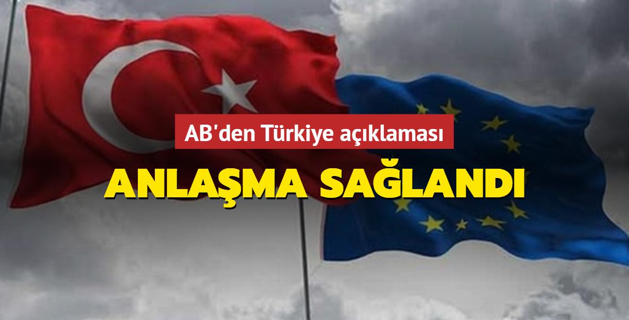 AB'den Türkiye açıklaması! Anlaşma sağlandı