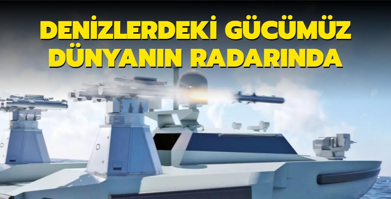 Denizlerdeki Türk gücü dünyanın radarında