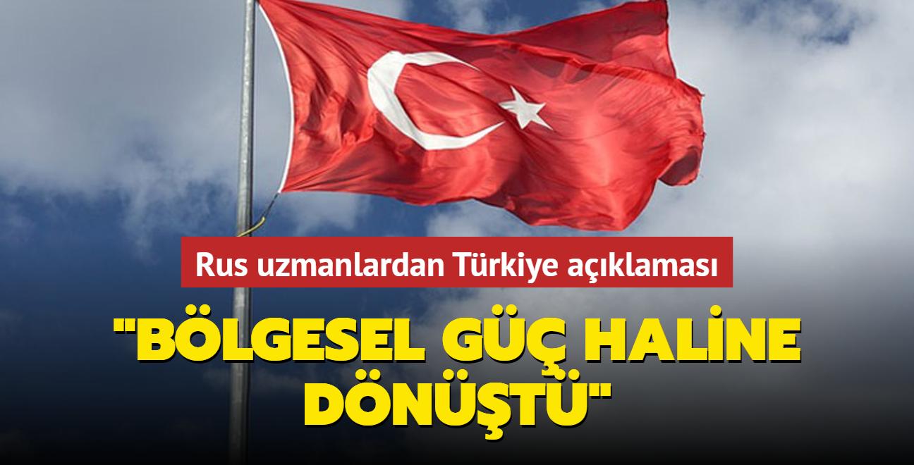 """Rus uzmanlardan Türkiye açıklaması... """"Bölgesel güç haline dönüştü"""""""