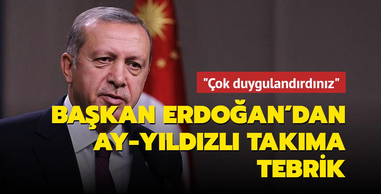 Başkan Erdoğan'dan Ay-yıldızlı takıma tebrik