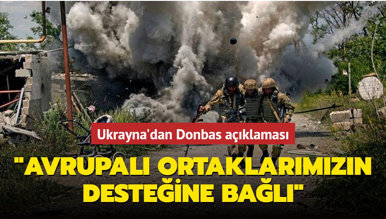 """Ukrayna'dan Donbas açıklaması: """"Avrupalı ortaklarımızın desteğine bağlı"""""""