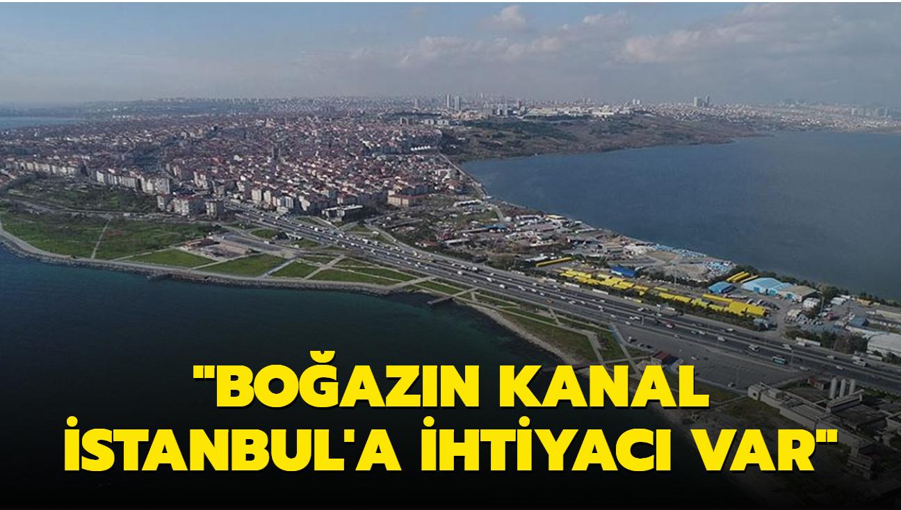 Boğazın Kanal İstanbul'a ihtiyacı var