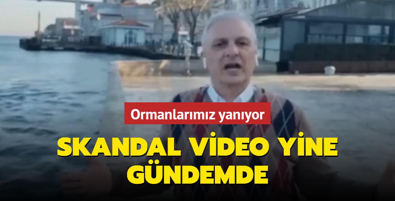 Ataklı'nın 'Erdoğan'ın gitmesi için büyük yangınlar lazım' dediği skandal video yine gündemde