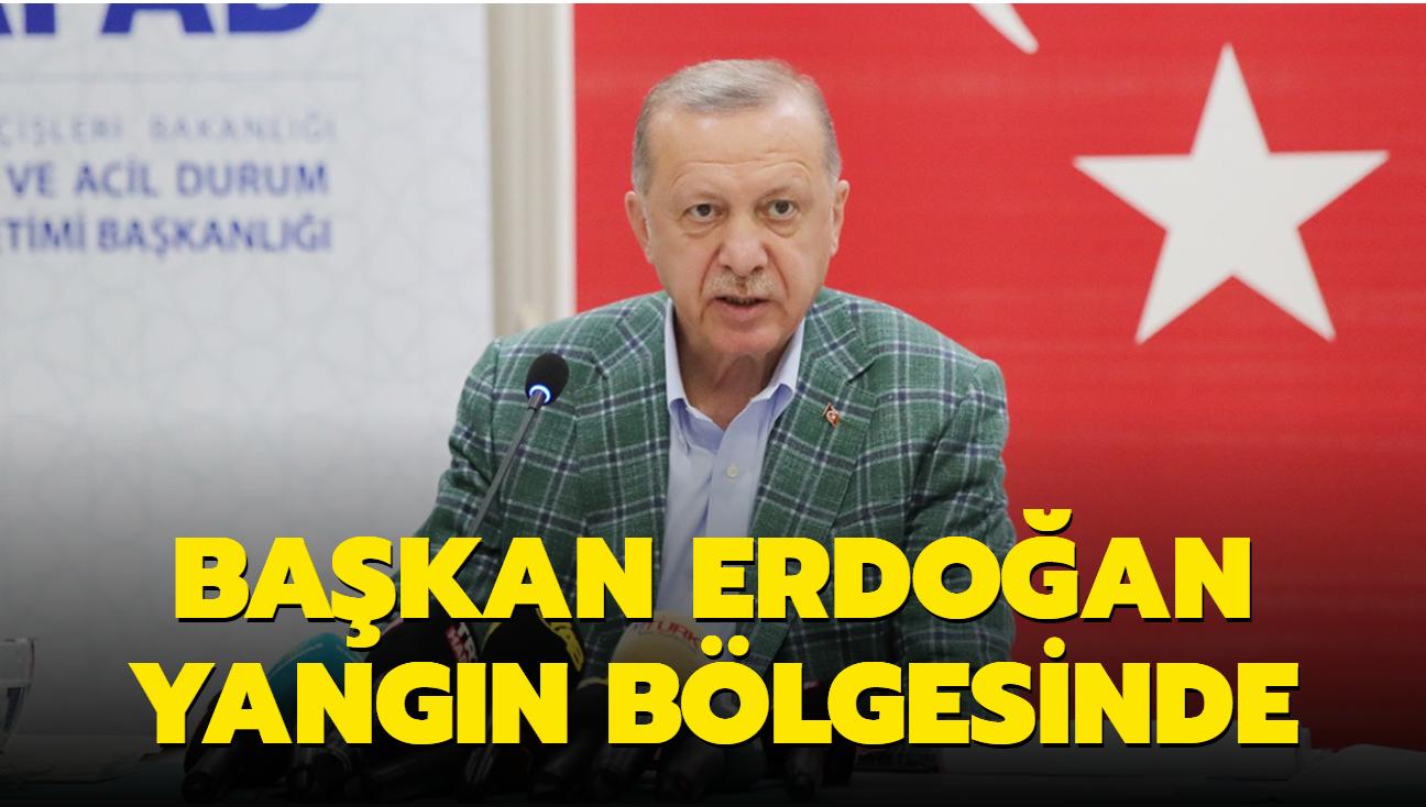 Başkan Erdoğan yangın bölgesinde