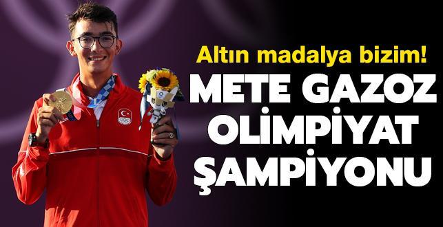 Mete Gazoz olimpiyat şampiyonu! Altın madalya bizim