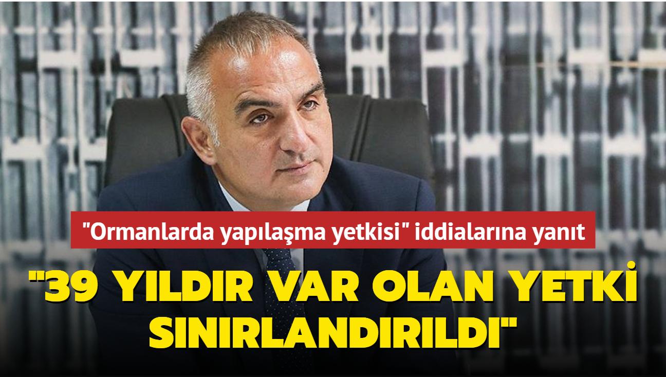 """Bakan'dan """"Ormanlarda yapılaşma yetkisi"""" iddialarına yanıt: Sınırlandırmadan ibarettir"""