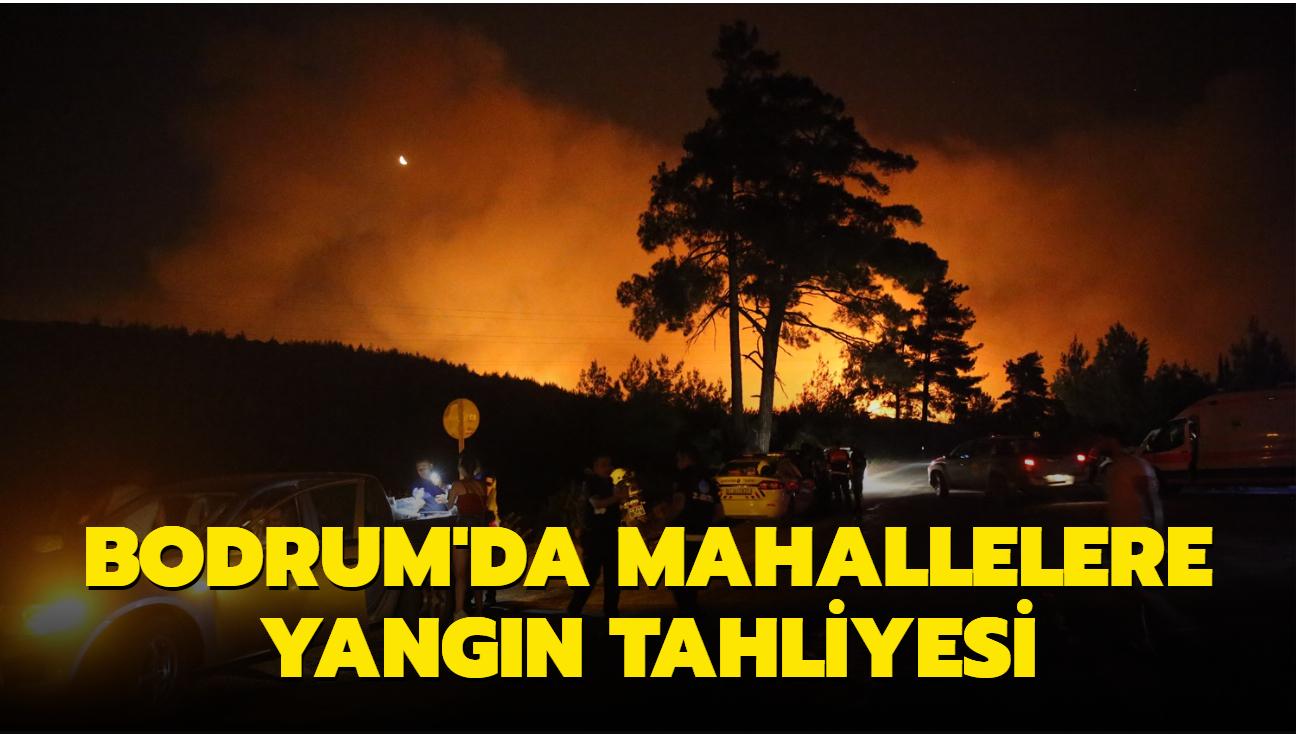 Bodrum'da mahallelere yangın tahliyesi