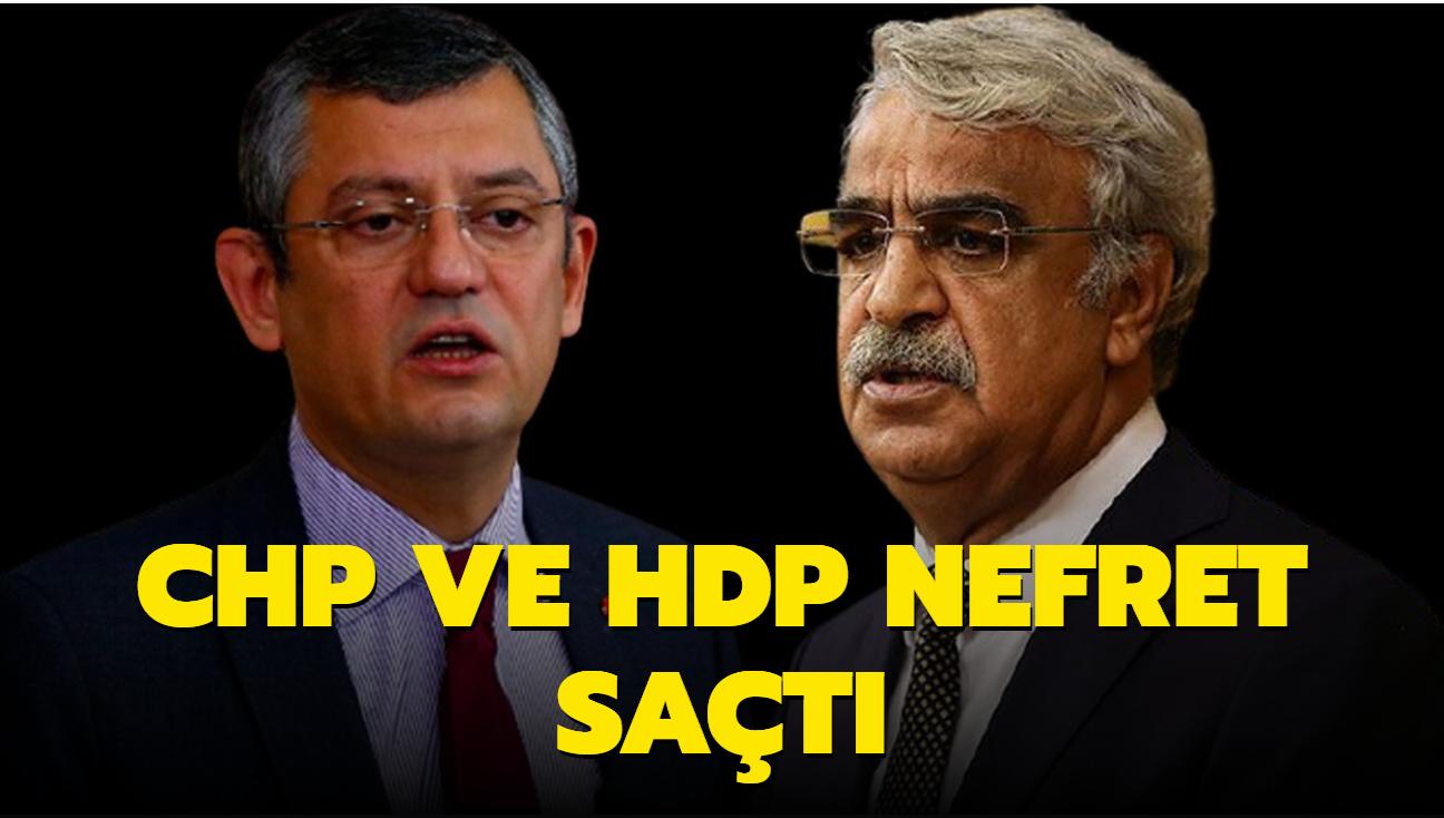 CHP ve HDP nefret saçtı