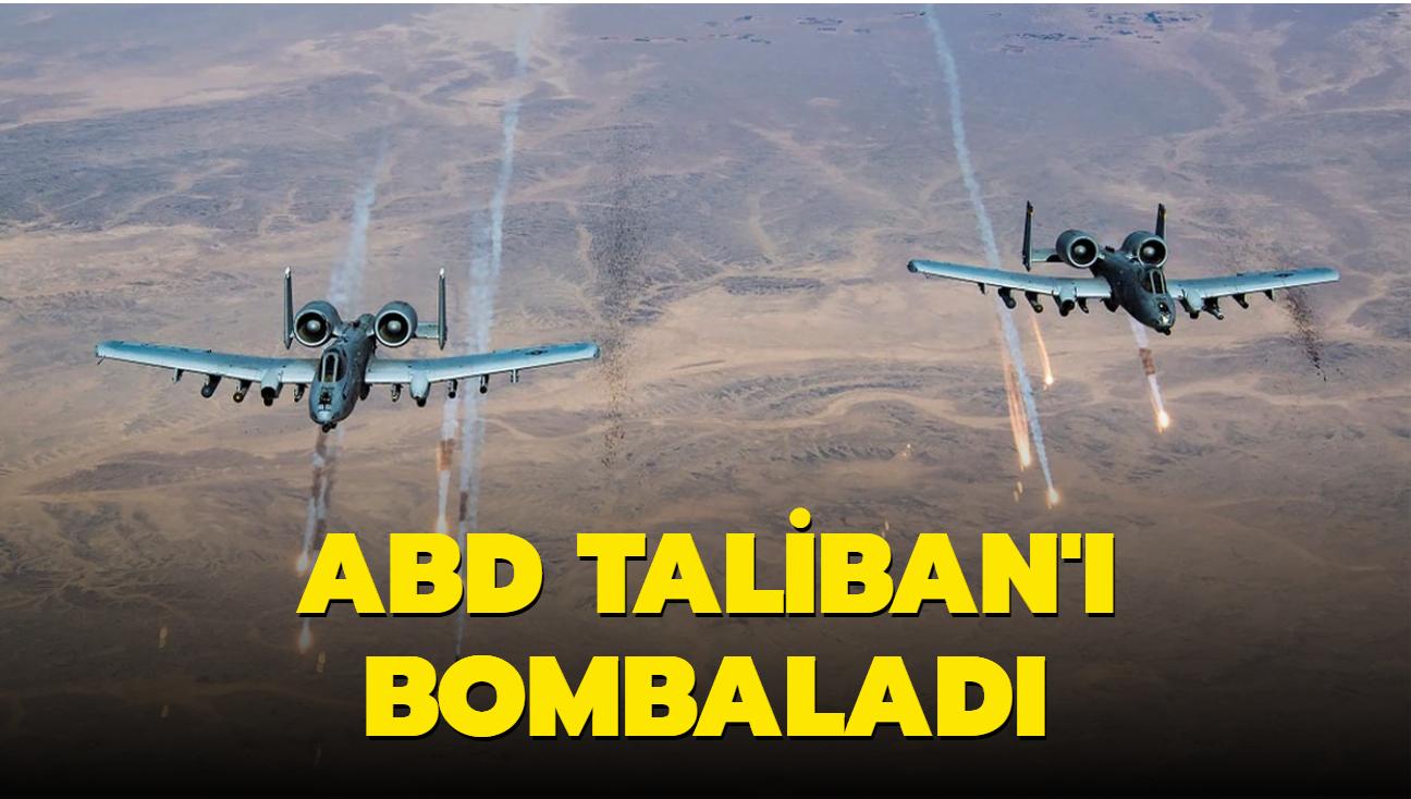 ABD Taliban'ı bombaladı