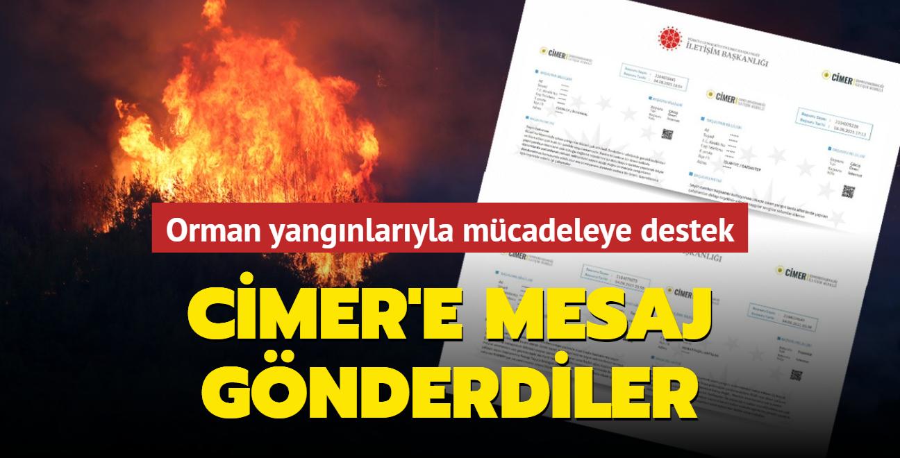 Orman yangınlarıyla mücadeleye destek... CİMER'e mesaj gönderdiler