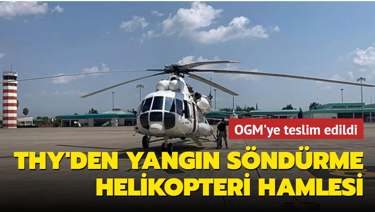 THY orman yangınlarıyla mücadele için 2 yangın söndürme helikopteri kiraladı