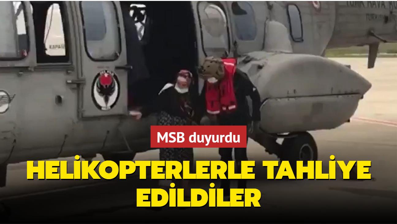 MSB duyurdu: 77 vatandaş helikopterlerle tahliye edildi