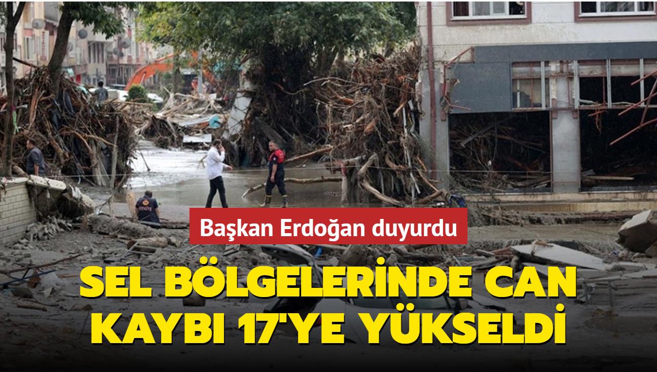 Başkan Erdoğan duyurdu: Selde ölenlerin sayısı 17'ye yükseldi