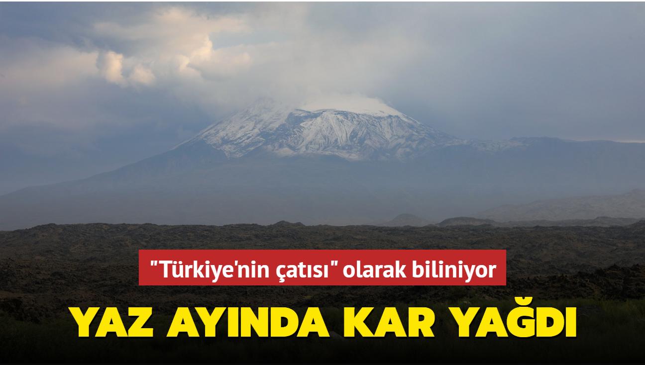 """""""Türkiye'nin çatısı"""" olarak biliniyor... Yaz ayında kar yağdı"""