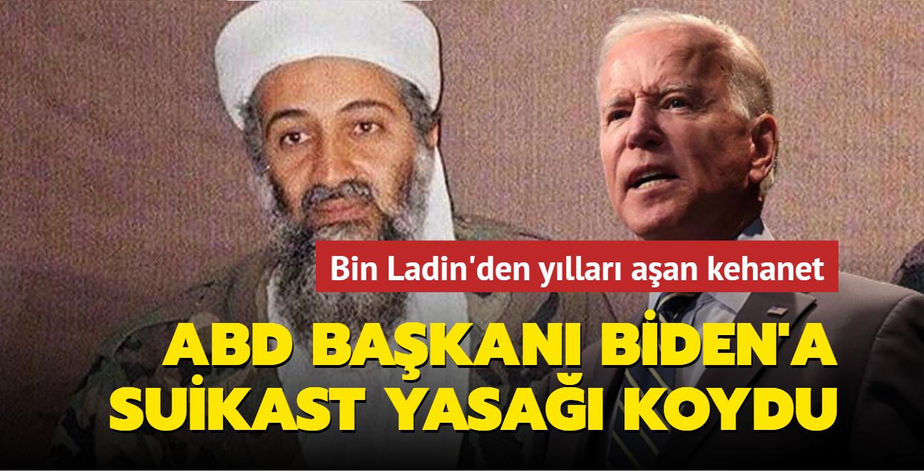 Bin Ladin'den yılları aşan kehanet: ABD Başkanı Biden'a suikast yasağı koydu