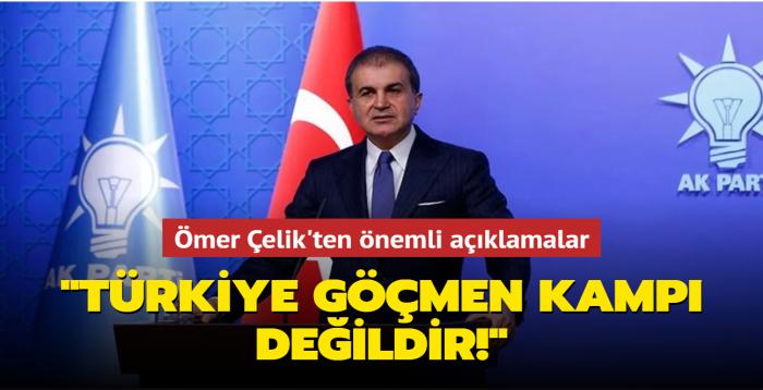 AK Parti Sözcüsü Çelik, MKYK gündemine ilişkin açıklamalarda bulundu: Türkiye göçmen kampı değildir!