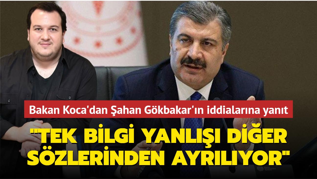 Bakan Koca'dan Şahan Gökbakar'ın iddialarına yanıt: Tek bilgi yanlışı diğer sözlerinden ayrılıyor