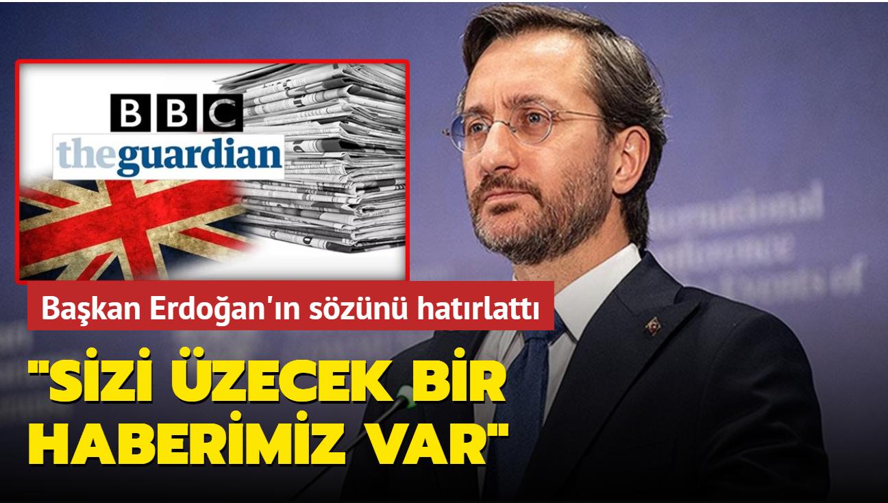 BBC'nin özrü sonrası Fahrettin Altun'dan tepki: Sizi üzecek bir haberimiz var