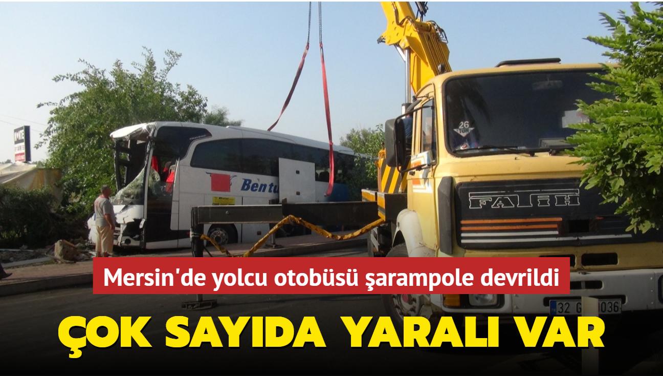 Mersin'de yolcu otobüsü şarampole devrildi... Çok sayıda yaralı var