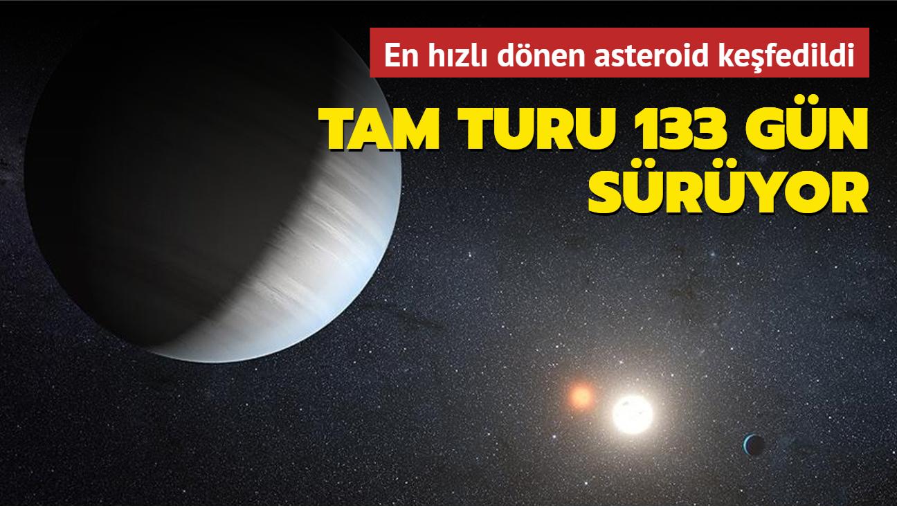 En hızlı dönen asteroid keşfedildi... Tam turu 133 gün sürüyor