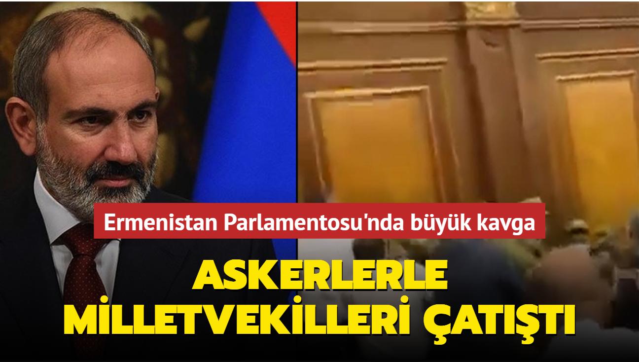 Ermenistan Parlamentosu'nda büyük kavga... Askerlerle milletvekilleri birbirine girdi