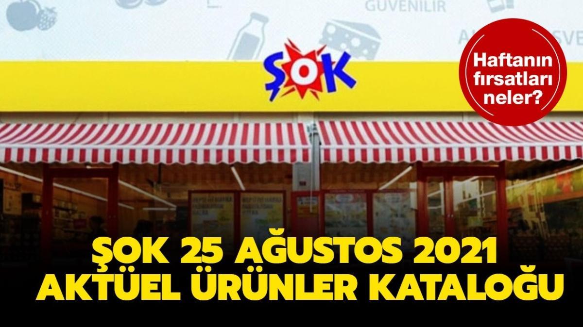 """ŞOK 25 Ağustos 2021 aktüel ürünler kataloğu dopdolu! ŞOK markete bugün neler gelecek"""""""