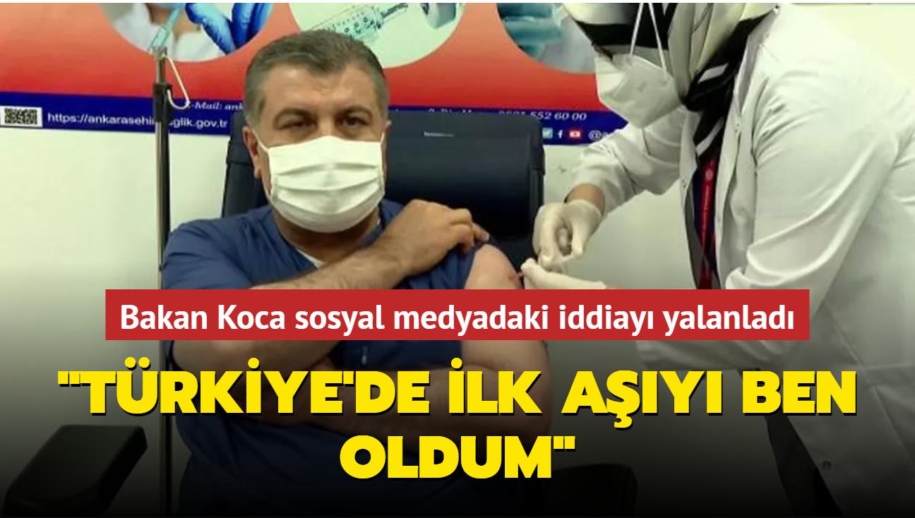 """Bakan Koca sosyal medyadaki iddiayı yalanladı... """"Türkiye'de ilk aşıyı ben oldum"""""""
