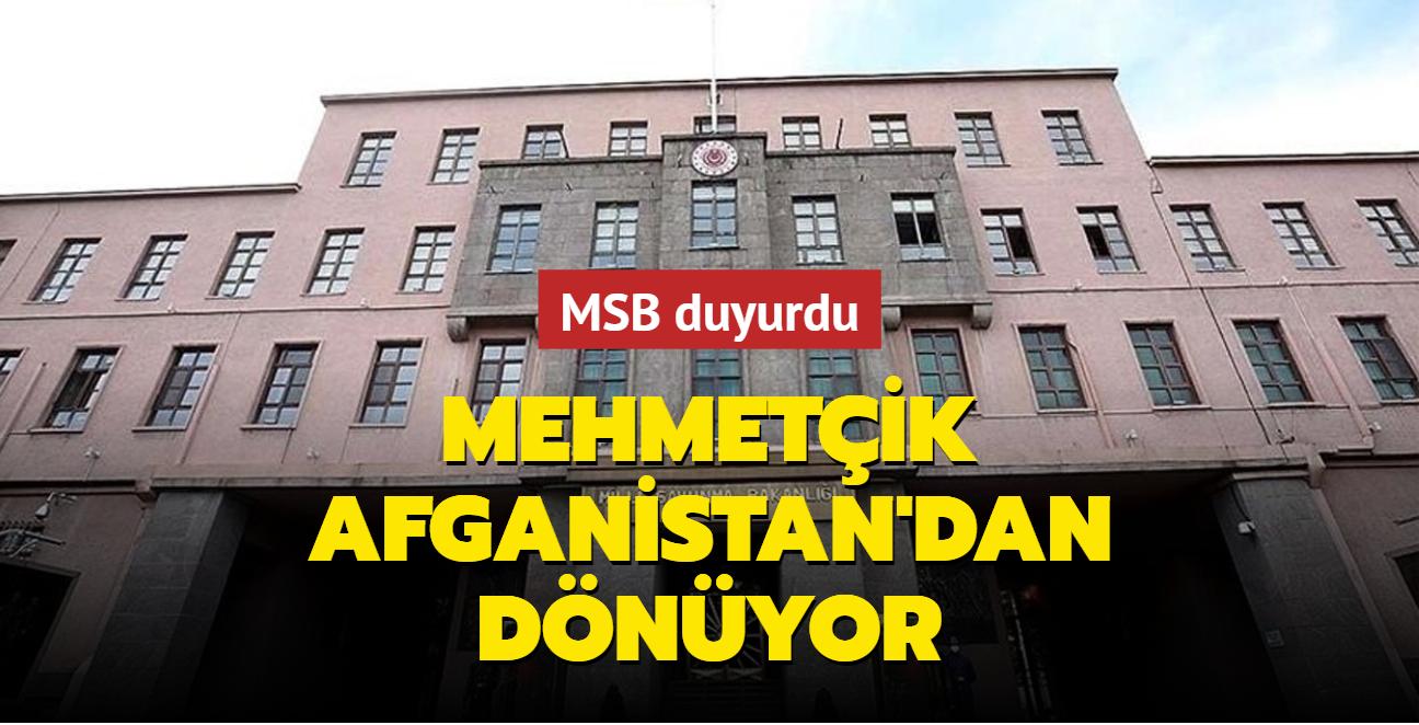 MSB duyurdu: Mehmetçik Afganistan'dan dönüyor