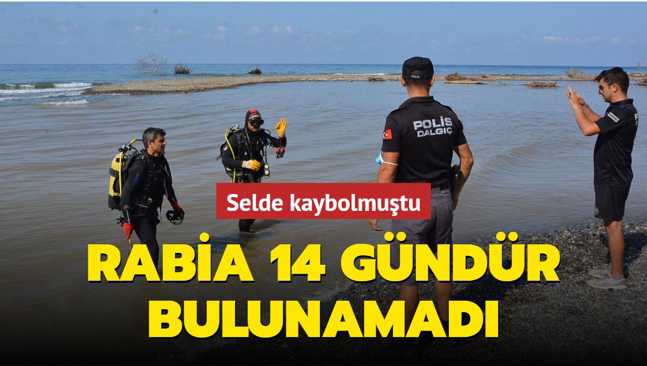 Selde kaybolmuştu... Rabia 14 gündür bulunamadı