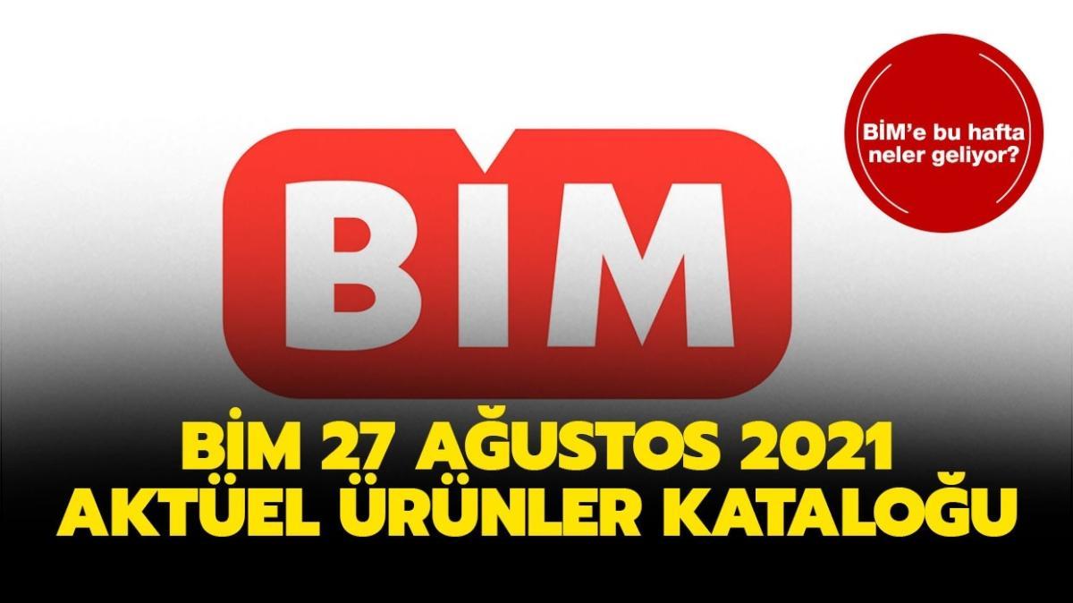 """BİM'e bugün neler gelecek"""" BİM 27 Ağustos 2021 aktüel ürünler kataloğu çıktı!"""