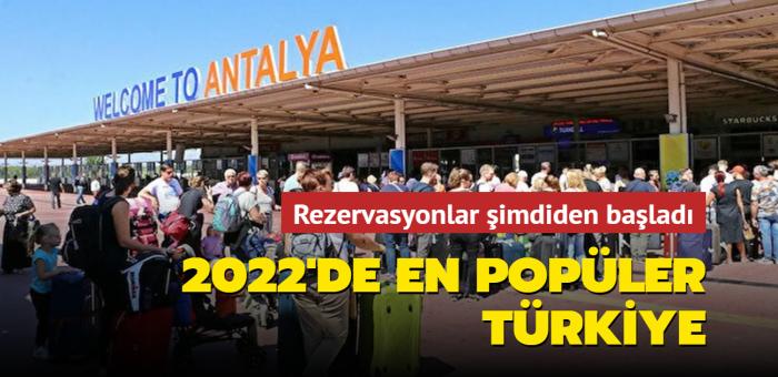 Türkiye 2022'de İngiliz turistlerin gözdesi olacak