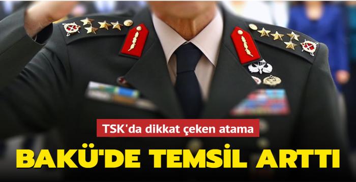 TSK'nın yeni atama kararlarında Azerbaycan'daki temsil arttı