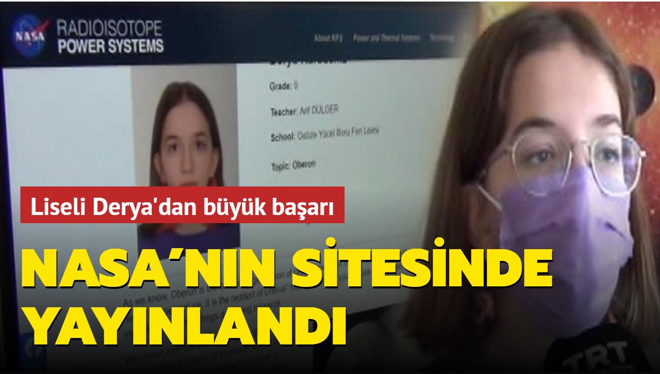 Türk lise öğrencisi Derya Karadeniz'den büyük başarı: Makalesi NASA'nın sitesinde yayınlandı