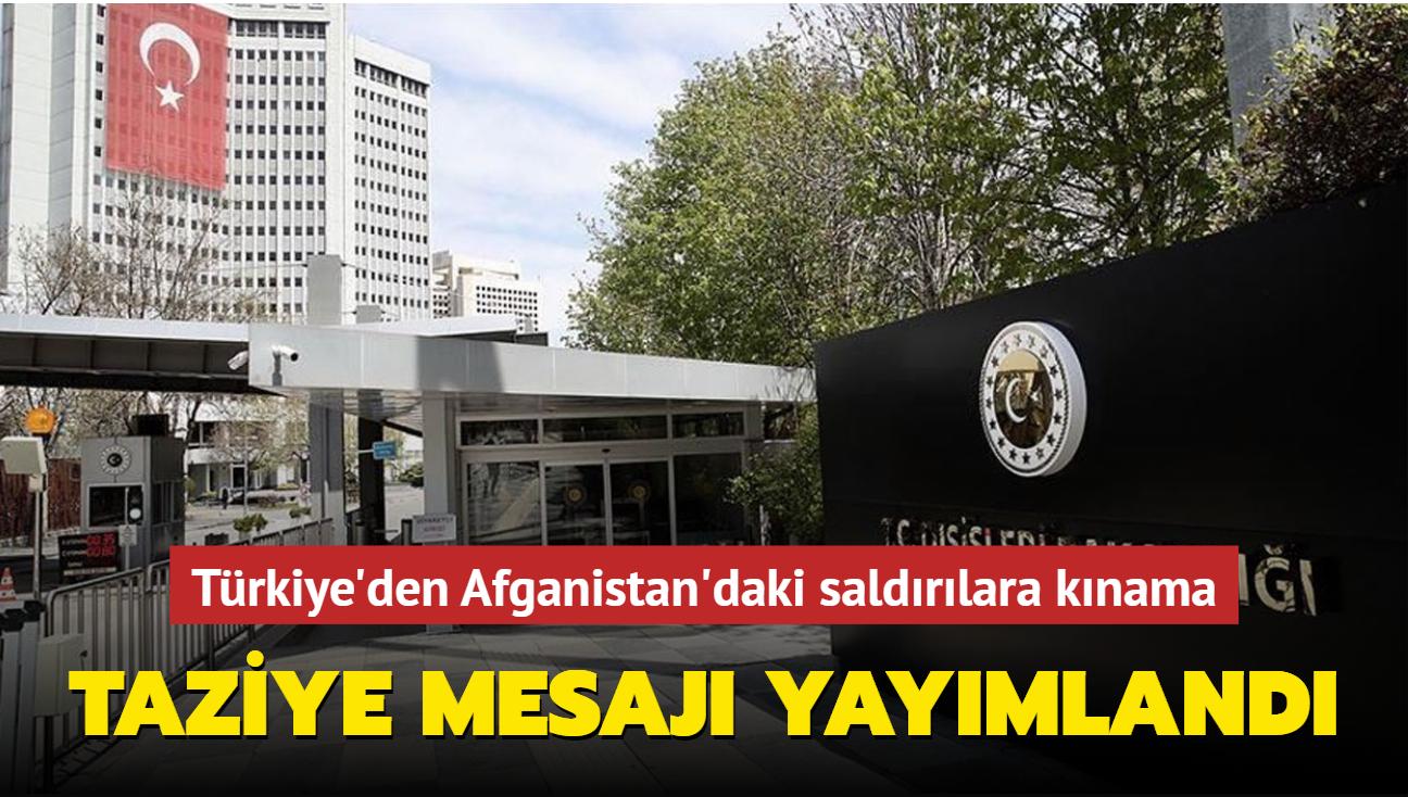 Türkiye'den Afganistan'daki saldırılara kınama... Taziye mesajı yayımlandı