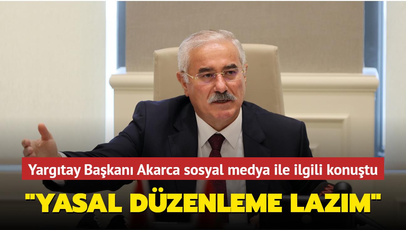 """Yargıtay Başkanı Mehmet Akarca'dan sosyal medya açıklaması... """"Yasal düzenlemeye ihtiyaç var"""""""