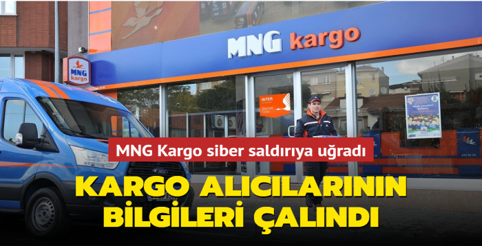 MNG Kargo, siber saldırıya uğradığını açıkladı: Kargo alıcılarının bilgileri çalındı!