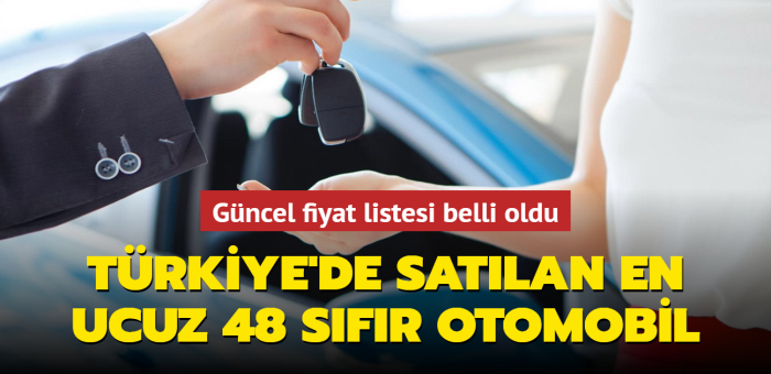 Güncel fiyat listesi yayımlandı: Türkiye'de satılan en ucuz sıfır arabalar belli oldu