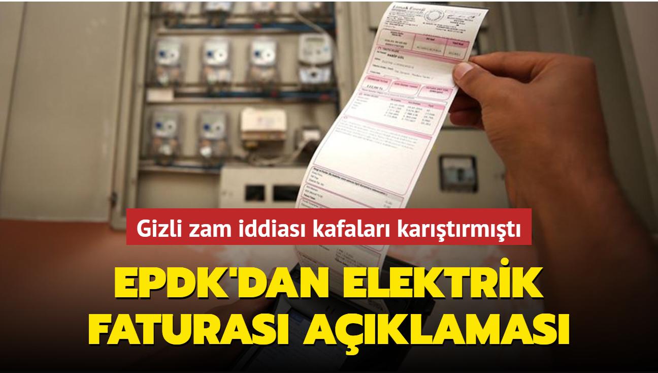 Son dakika haberi: EPDK'dan fahiş fiyatlı elektrik faturası açıklaması