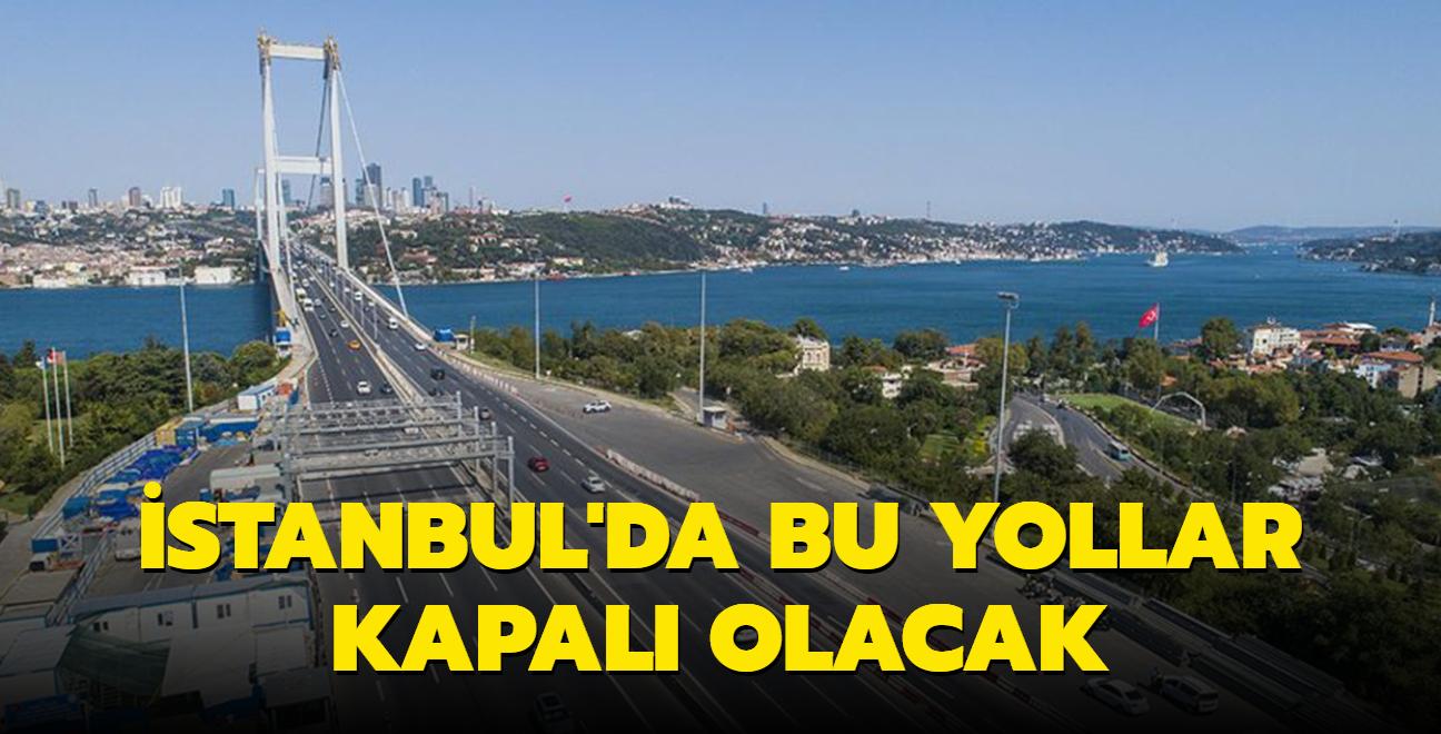 İstanbul Valiliği duyurdu: 30 Ağustos'ta trafiğe kapatılacak 13 yol ve alternatif güzergahlar