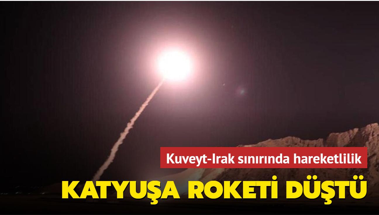 Kuveyt-Irak sınırında hareketlilik... Katyuşa roketi düştü