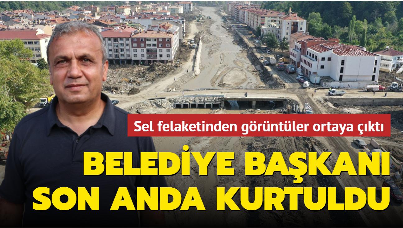 Sel felaketinden görüntüler ortaya çıktı... Belediye başkanı son anda kurtuldu