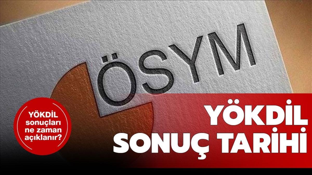 """ÖSYM YÖKDİL 2 sınav sonuç tarihi belli oldu mu"""" YÖKDİL sonuçları ne zaman açıklanacak"""""""