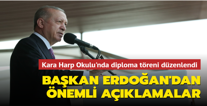 Başkan Erdoğan'dan Kara Harp Okulu'nda önemli mesajlar