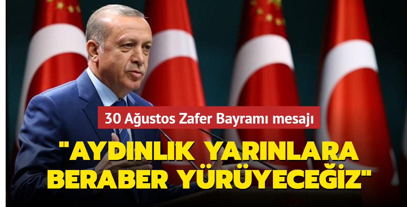 Başkan Erdoğan'dan 30 Ağustos Zafer Bayramı mesajı