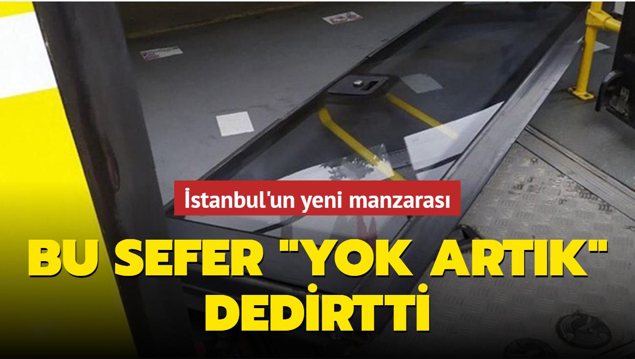"""İstanbul'un yeni manzarası! Bu sefer """"yok artık"""" dedirtti"""