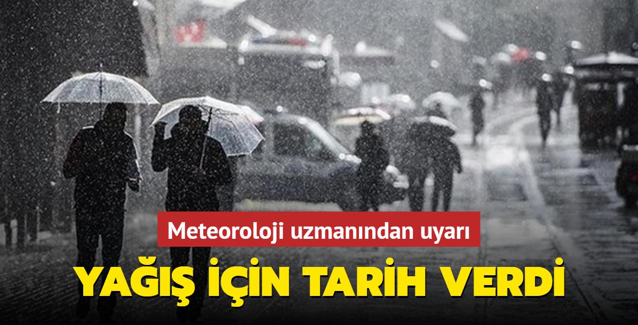 Meteoroloji uzmanından uyarı: İstanbul ve çevresi haftaya yağmurla başlayacak