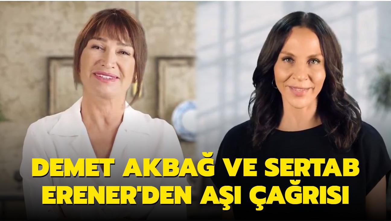 Demet Akbağ ve Sertab Erener'den aşı çağrısı