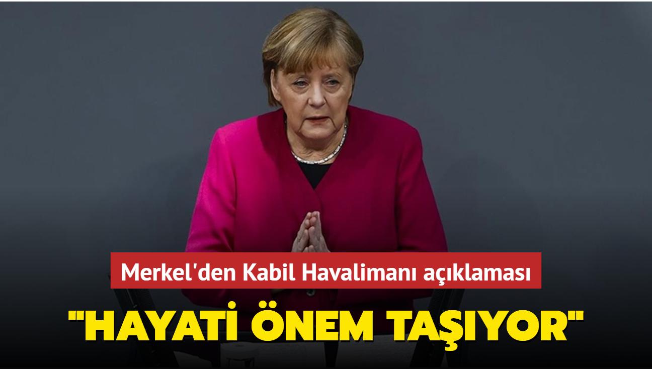 """Merkel Afganistan hakkında konuştu... """"Havalimanı Afganistan için de hayati önem taşıyor"""""""