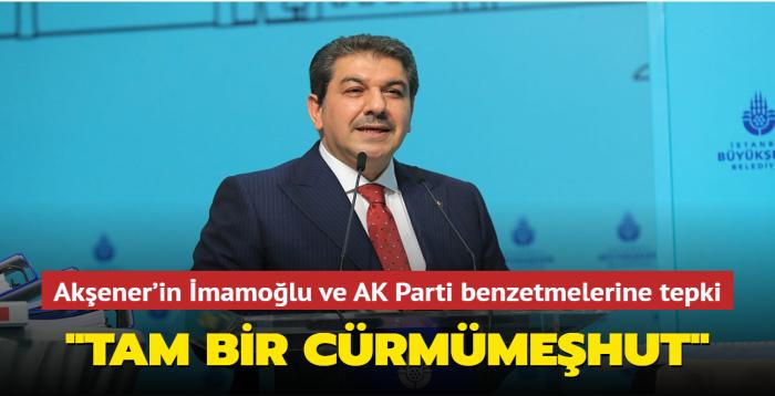 """Tevfik Göksu'dan Akşener'in İmamoğlu ve AK Parti benzetmelerine tepki: """"Tam bir cürmümeşhut"""""""