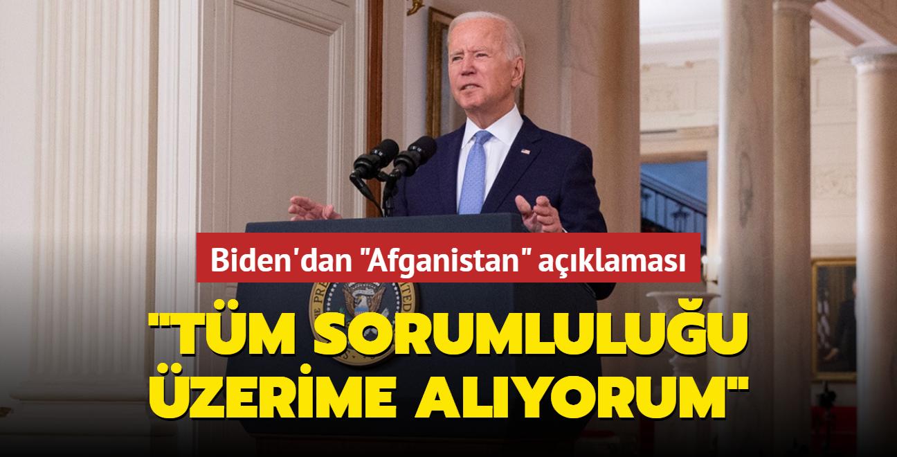 ABD Başkanı Joe Biden'dan Afganistan'daki son duruma ilişkin açıklama